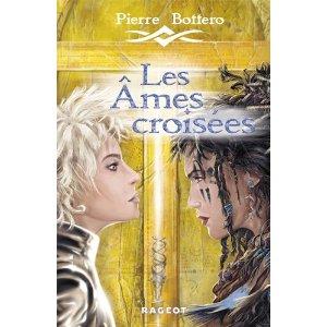 Pierre Bottero : les âmes croisées